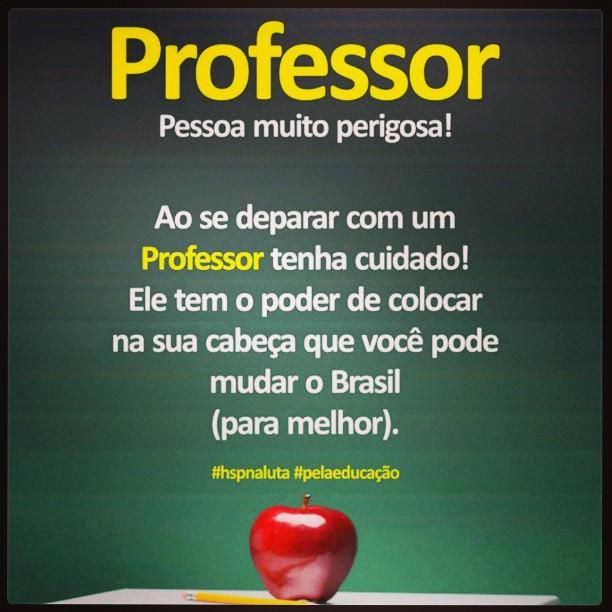 CUIDADO COM O PROFESSOR